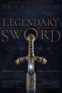Legendary Sword - an example of the Upgrade custom book cover design package for self-publishing indie authors by Artful Cover