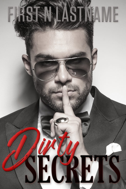 Dirty Secrets - dark romance premade book cover for self-published authors by Artful Cover