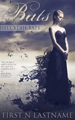 Bats: Hell Yeah, Bats $149