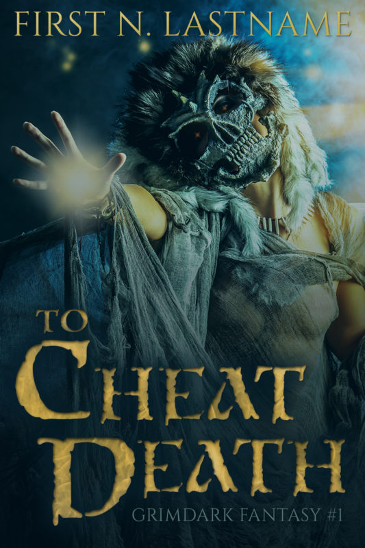 To Cheat Death - premade grimdark fantasy book cover for indie authors by Artful Cover