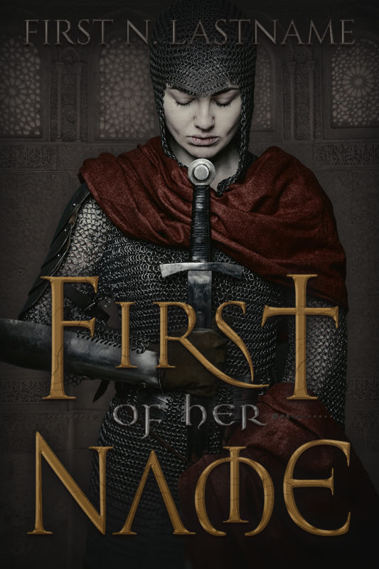 First of Her Name - a historical fantasy premade book cover for self-published indie authors by Artful Cover