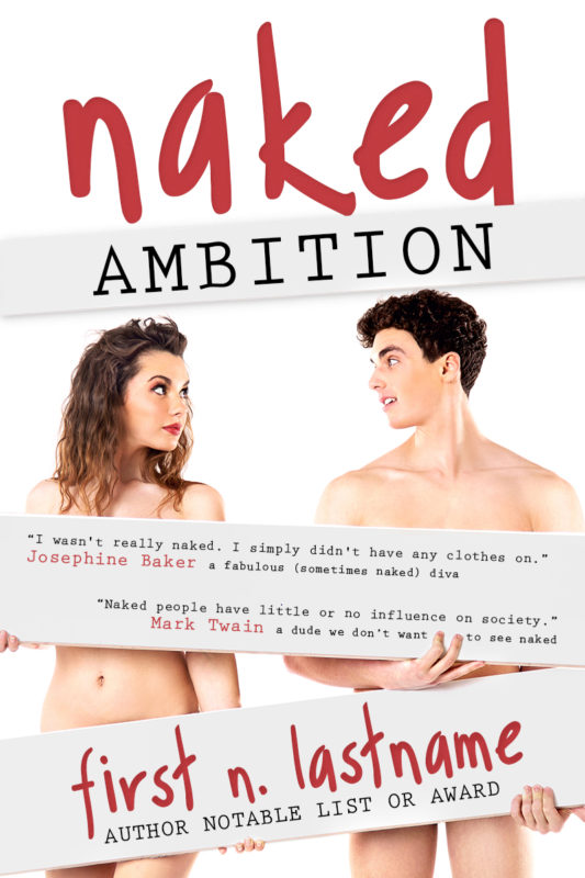Naked Ambition - NA romance premade book cover for indie authors by Artful Cover