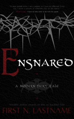 Ensnared $199
