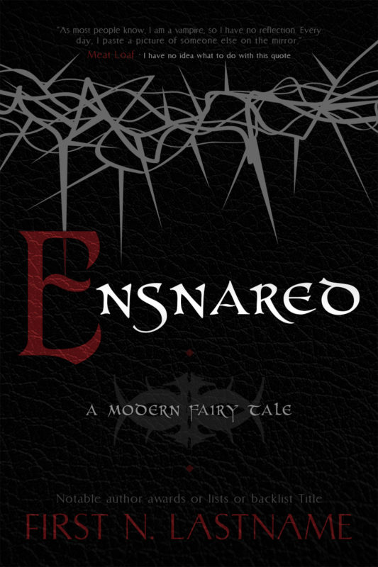Ensnared - fairytale retelling premade book cover for self-published authors by Artful Cover