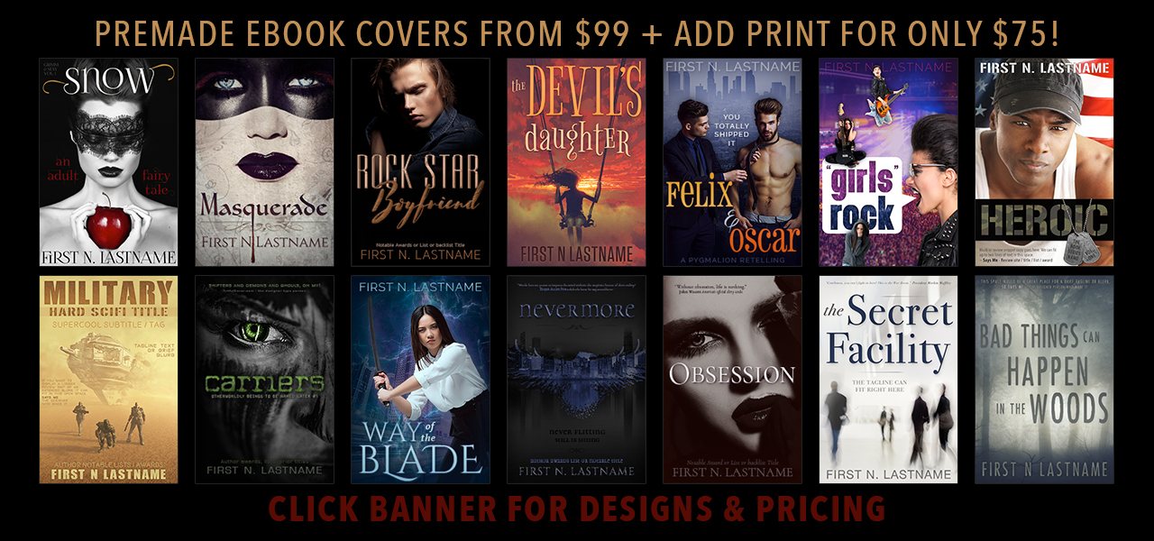 Artful Cover premade ebook covers from $99 - Add a print cover for only $75.