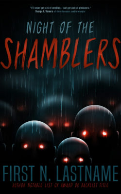 Night of the Shamblers $99