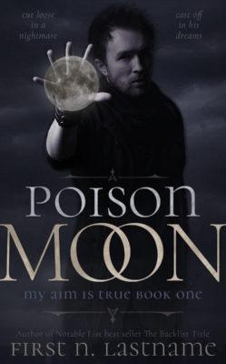 Poison Moon $149