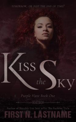 Kiss the Sky $199