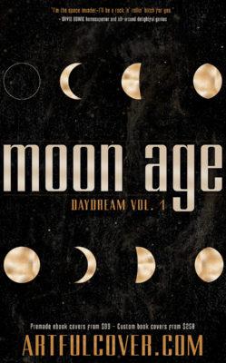 Moon Age: Daydream 1  $199