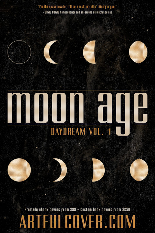 Moon Age Daydream: a scifi premade book cover design by Artful Cover